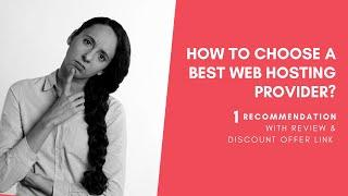 Tips to Choose the Best Web Hosting Provider - Is Bluehost a Good Web Host?